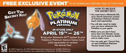 "Toy""R""Us Pokemon Platinum Free Secret Key Event"